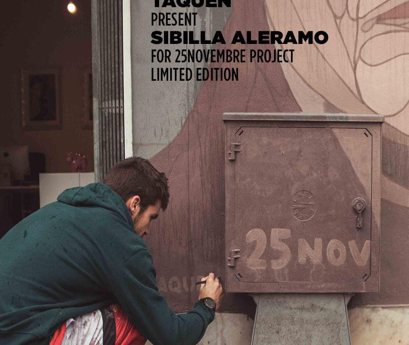 """Taquen present """"Sibilla Aleramo"""" for 25Novembre Project"""